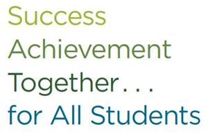 Success, Achievement, Together...for All Students